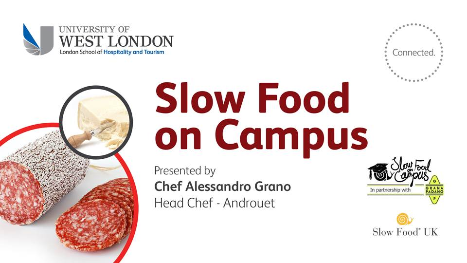 Slow Food On Campus Launch at The University of West London