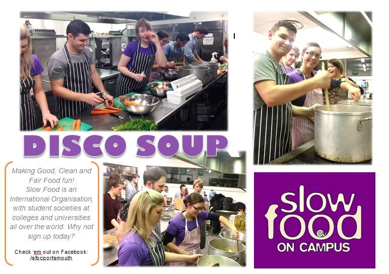 Slow Food on Campus Portsmouth is proud to present the Disco Soup!
