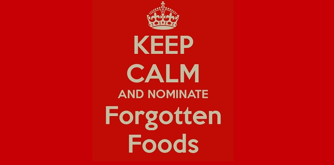 Call for Forgotten Food nominations!