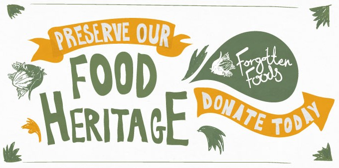 Forgotten Foods Campaign